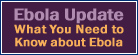 Ebola Update - What you need to know about Ebola